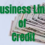 What is the Best Business Line of Credit?